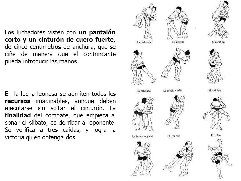 Los luchadores visten con un pantalón corto y un cinturón de cuero fuerte, de cinco centímetros de anchura, que se ciñe de manera que el contrincante pueda introducir las manos.