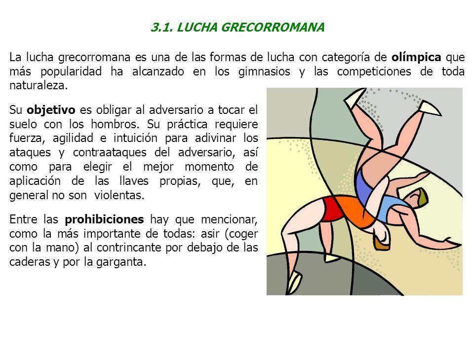 3.1. LUCHA GRECORROMANA