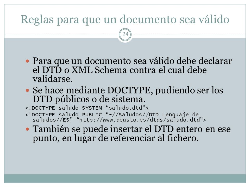 Reglas para que un documento sea válido