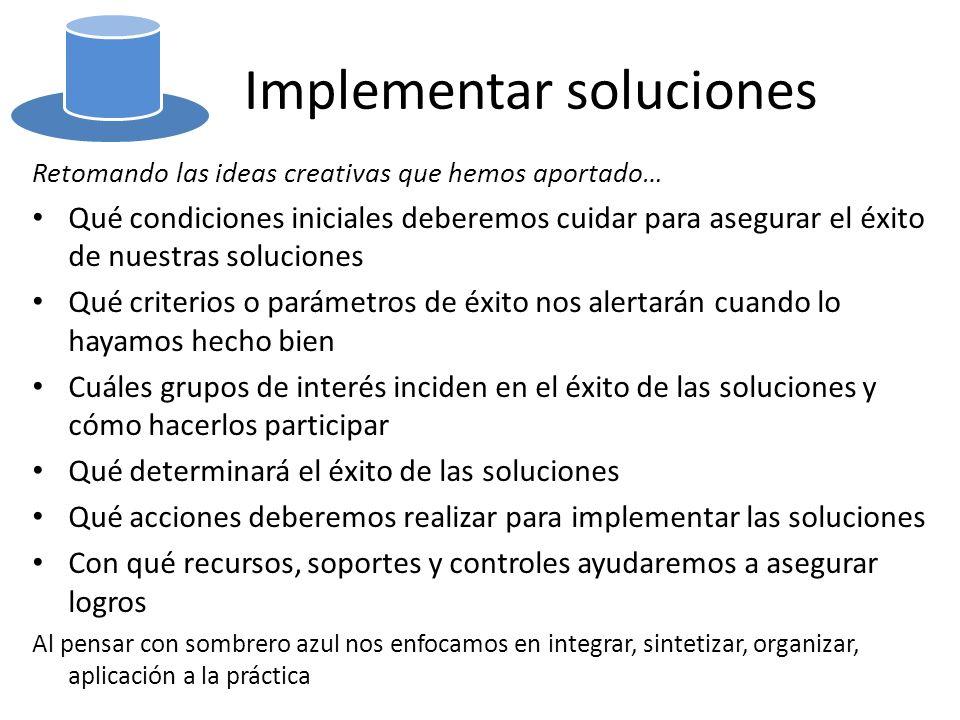 Implementar soluciones