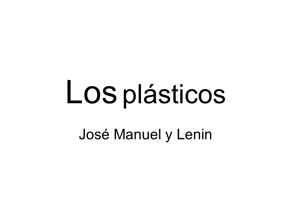 Los plásticos José Manuel y Lenin
