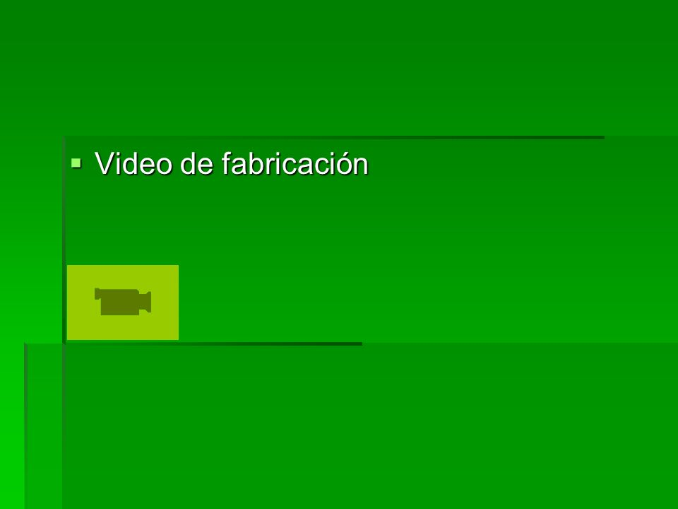Video de fabricación