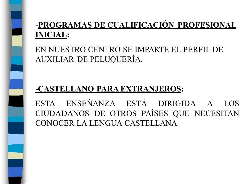 PROGRAMAS DE CUALIFICACIÓN PROFESIONAL INICIAL: