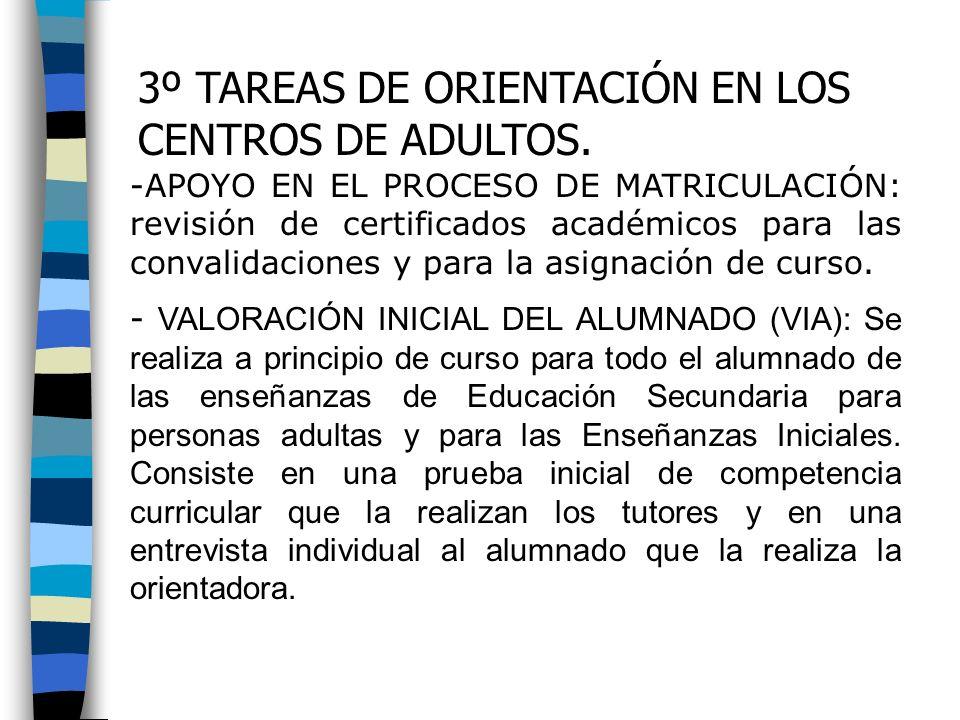 3º TAREAS DE ORIENTACIÓN EN LOS CENTROS DE ADULTOS.