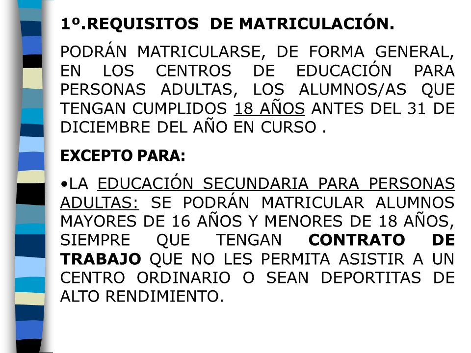 1º.REQUISITOS DE MATRICULACIÓN.