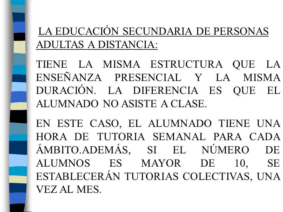 LA EDUCACIÓN SECUNDARIA DE PERSONAS ADULTAS A DISTANCIA: