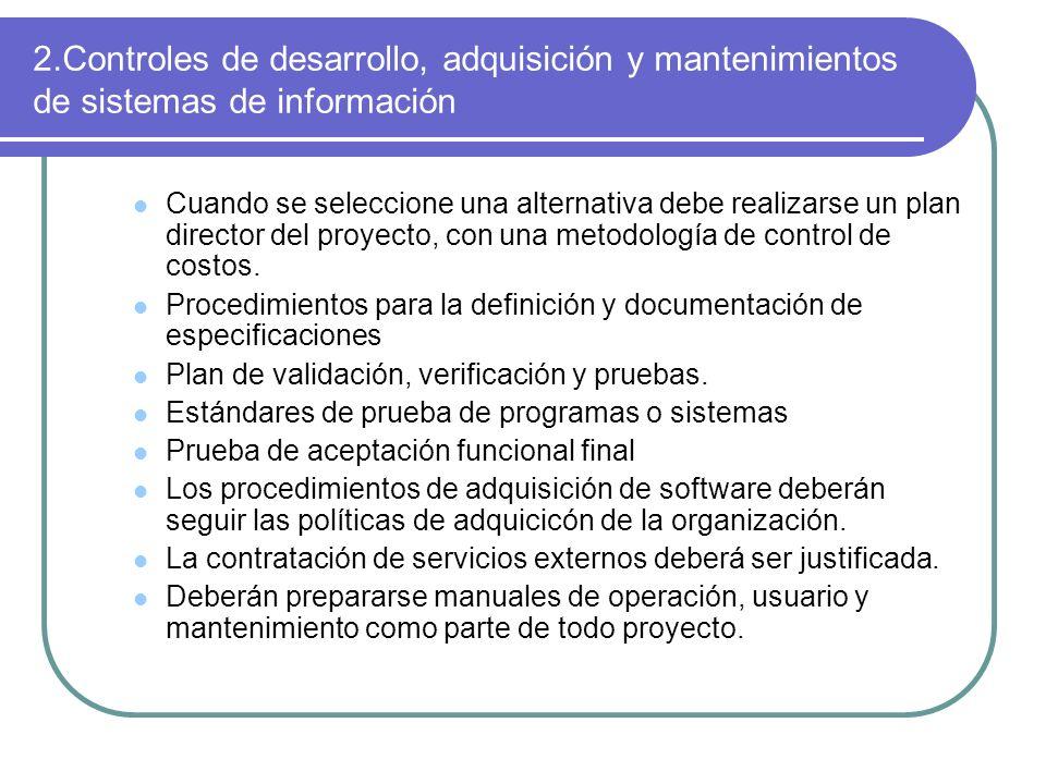 2.Controles de desarrollo, adquisición y mantenimientos de sistemas de información