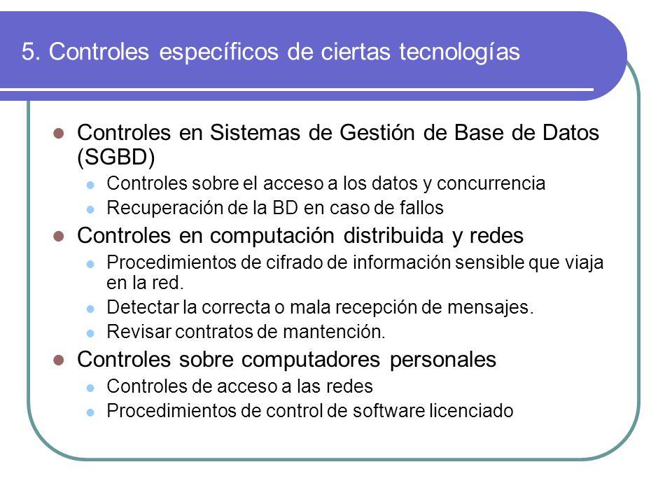 5. Controles específicos de ciertas tecnologías