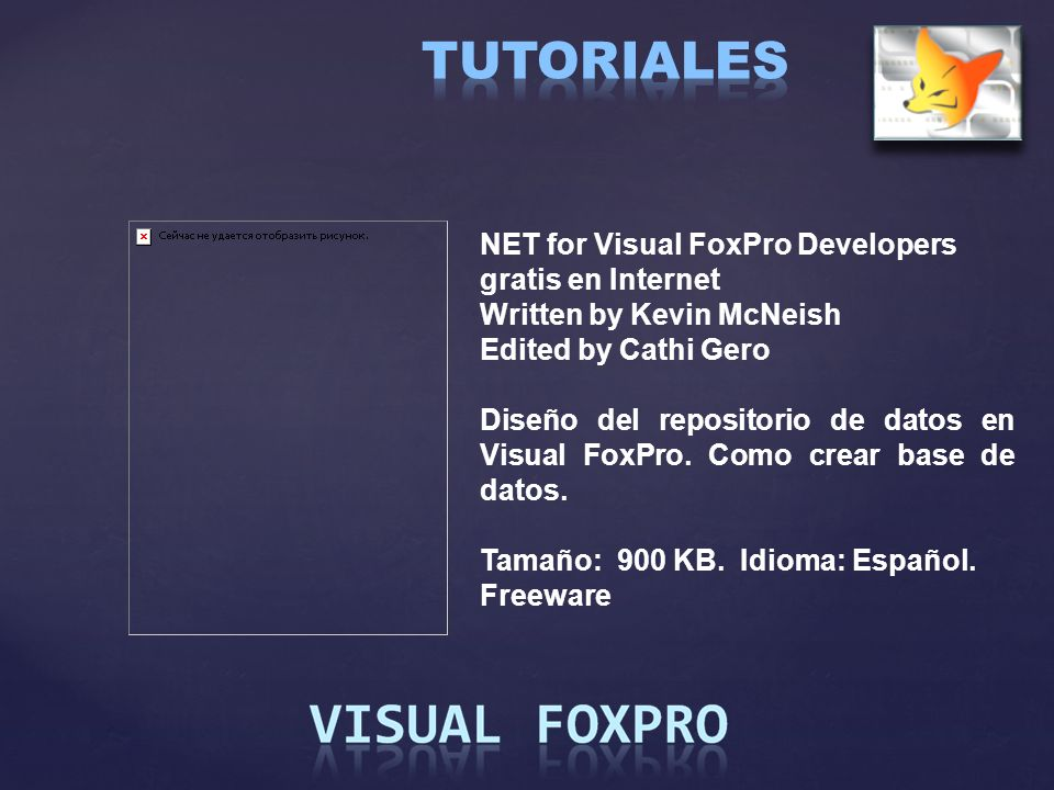 TUTORIALES NET for Visual FoxPro Developers gratis en Internet