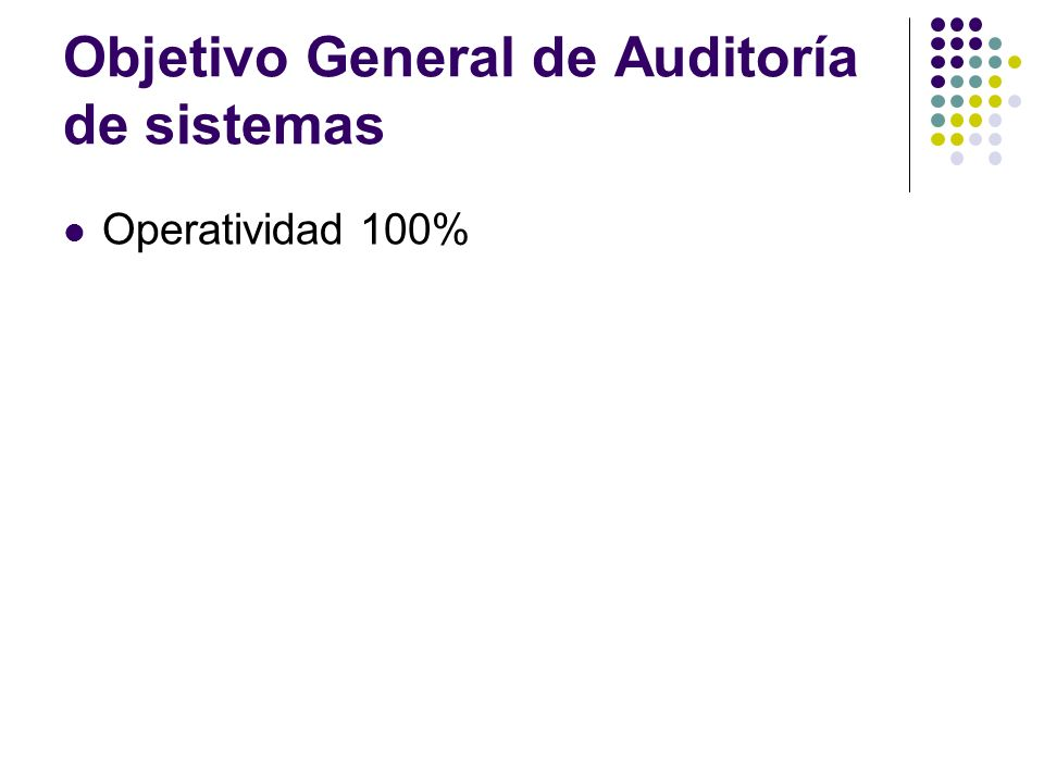 Objetivo General de Auditoría de sistemas