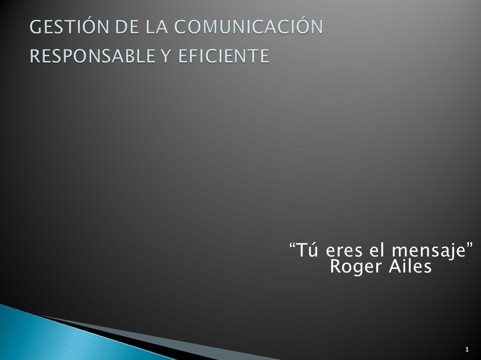 GESTIÓN DE LA COMUNICACIÓN RESPONSABLE Y EFICIENTE