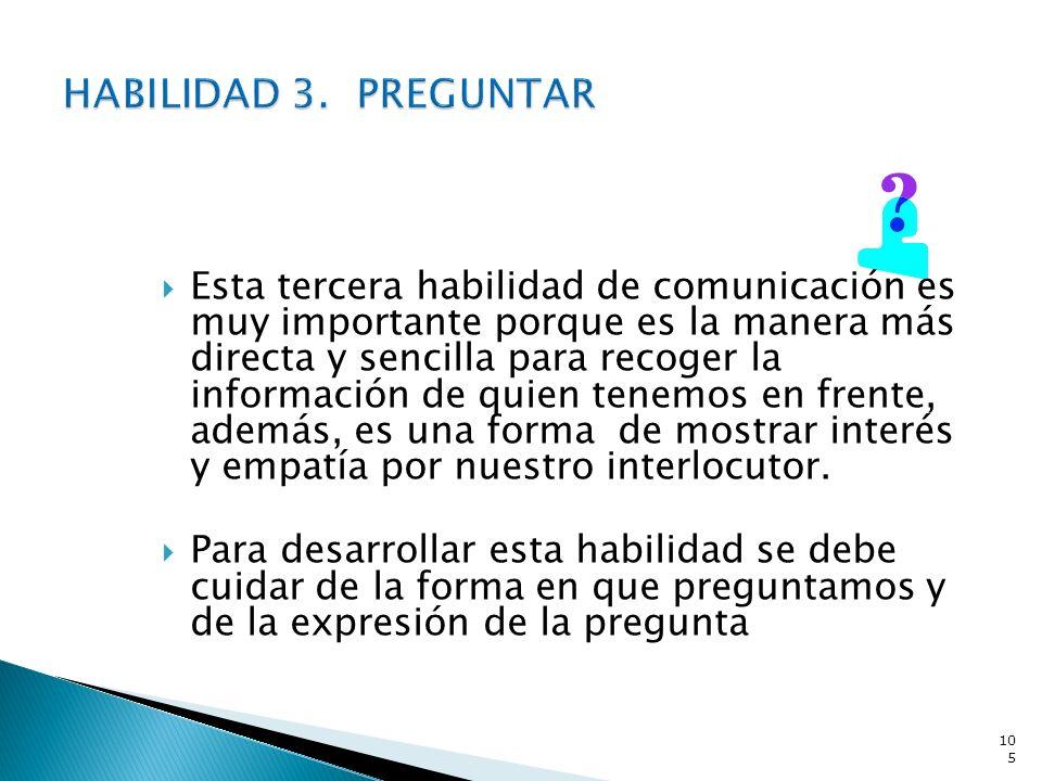 HABILIDAD 3. PREGUNTAR