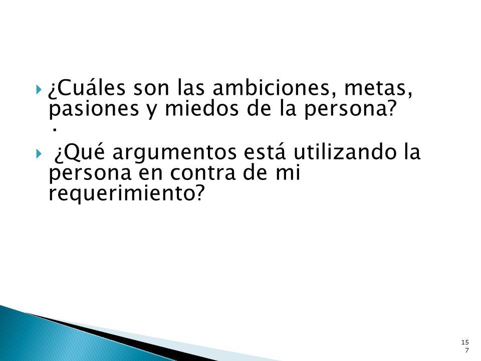 ¿Cuáles son las ambiciones, metas, pasiones y miedos de la persona ·