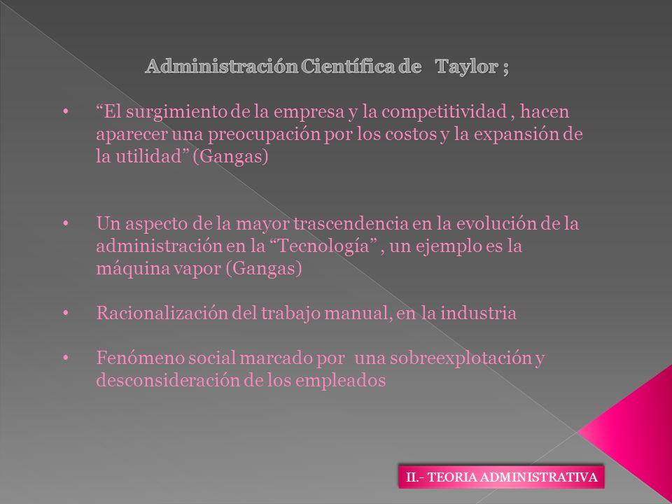 Administración Científica de Taylor ;