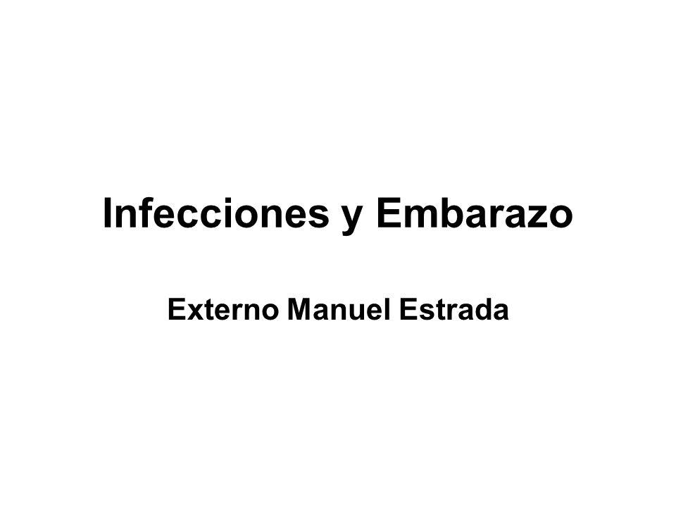 Infecciones y Embarazo