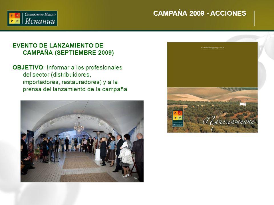 CAMPAÑA 2009 - ACCIONES EVENTO DE LANZAMIENTO DE CAMPAÑA (SEPTIEMBRE 2009)