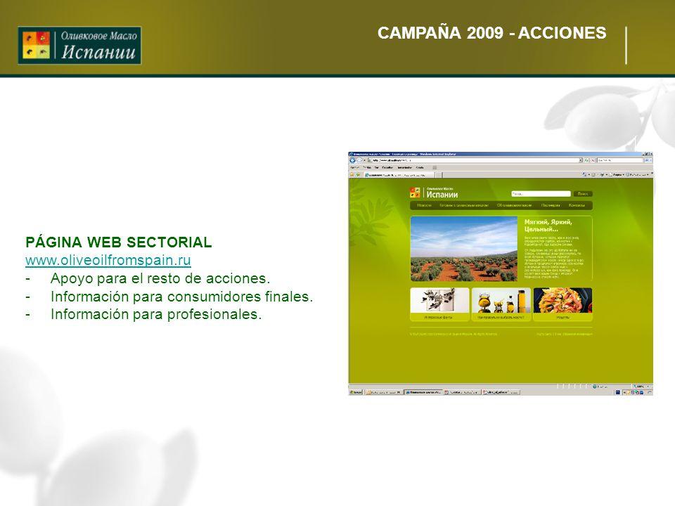 CAMPAÑA 2009 - ACCIONES PÁGINA WEB SECTORIAL www.oliveoilfromspain.ru
