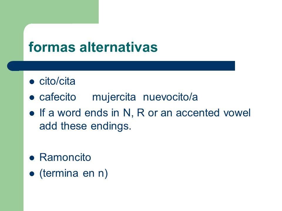 formas alternativas cito/cita cafecito mujercita nuevocito/a