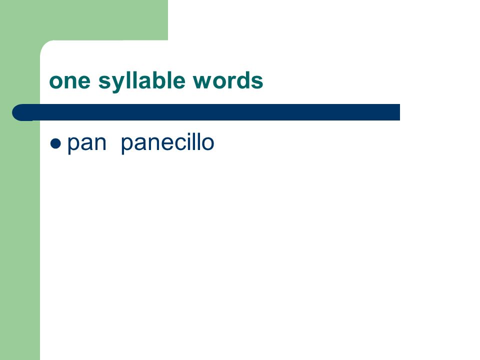 one syllable words pan panecillo