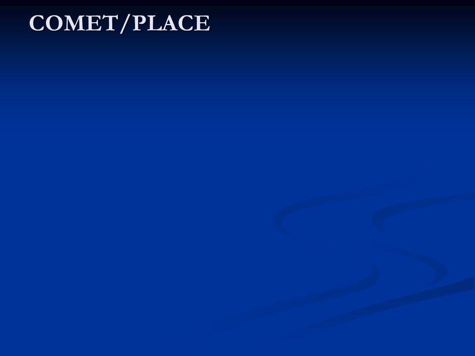 COMET/PLACE