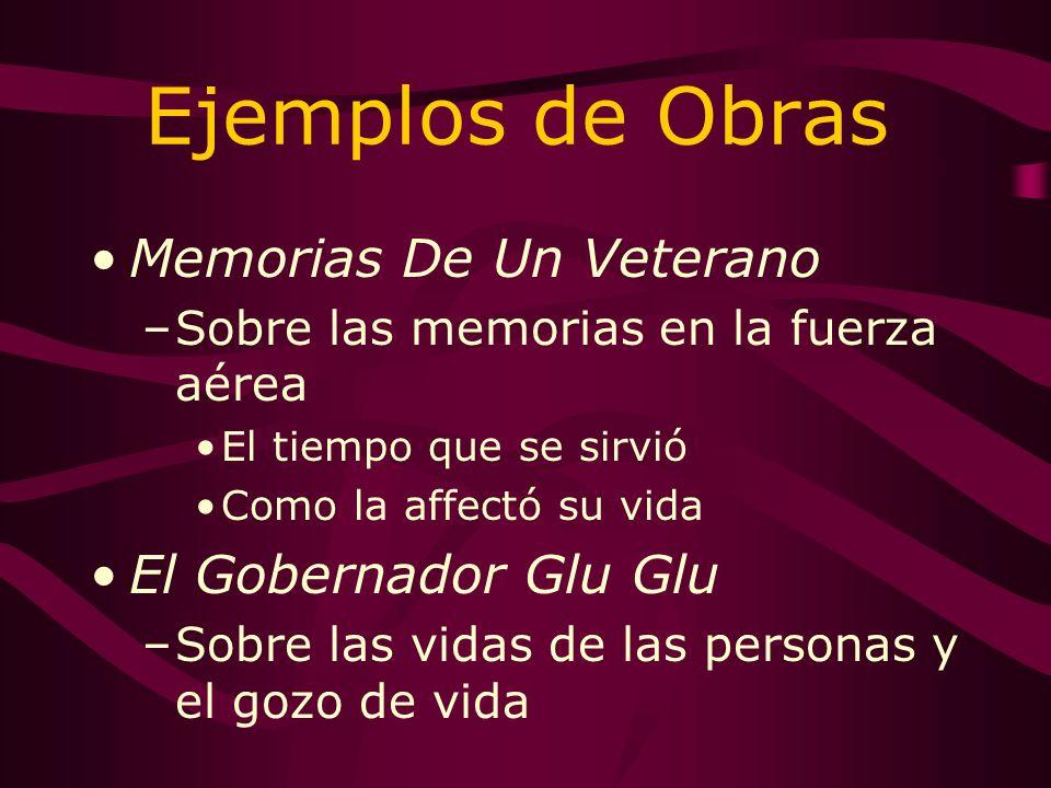 Ejemplos de Obras Memorias De Un Veterano El Gobernador Glu Glu