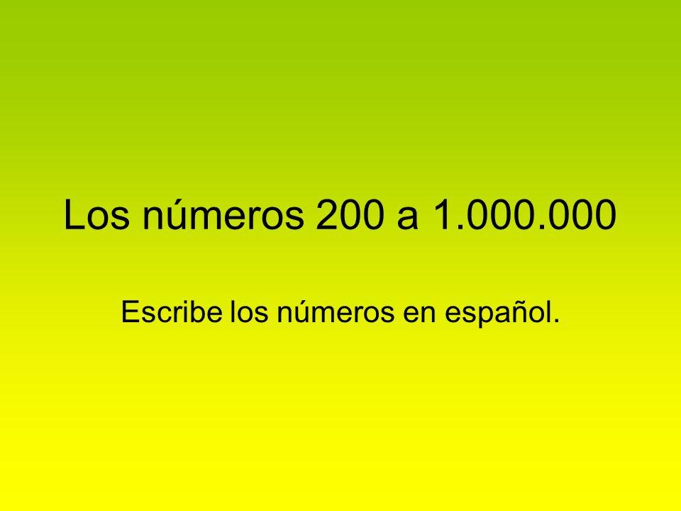 Escribe los números en español.