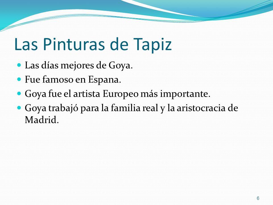 Las Pinturas de Tapiz Las días mejores de Goya. Fue famoso en Espana.