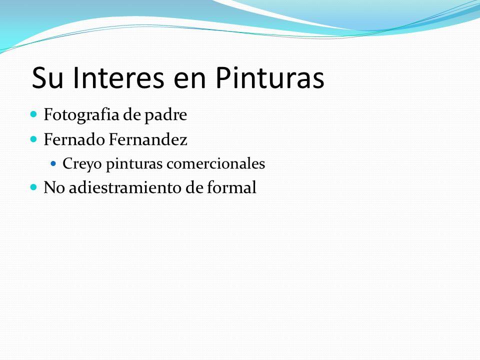 Su Interes en Pinturas Fotografia de padre Fernado Fernandez