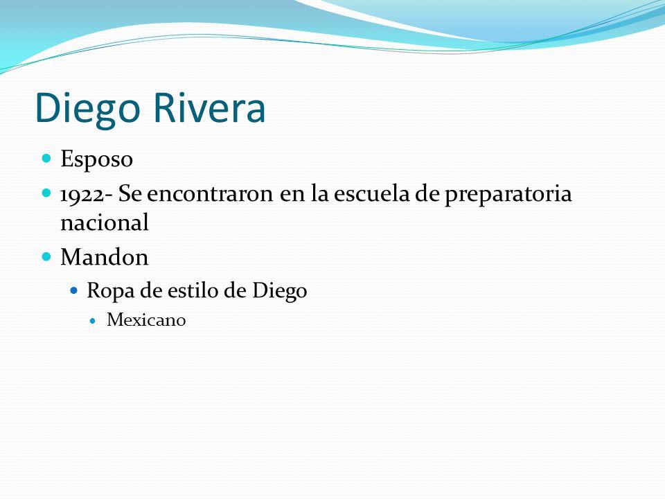 Diego RiveraEsposo. 1922- Se encontraron en la escuela de preparatoria nacional. Mandon. Ropa de estilo de Diego.