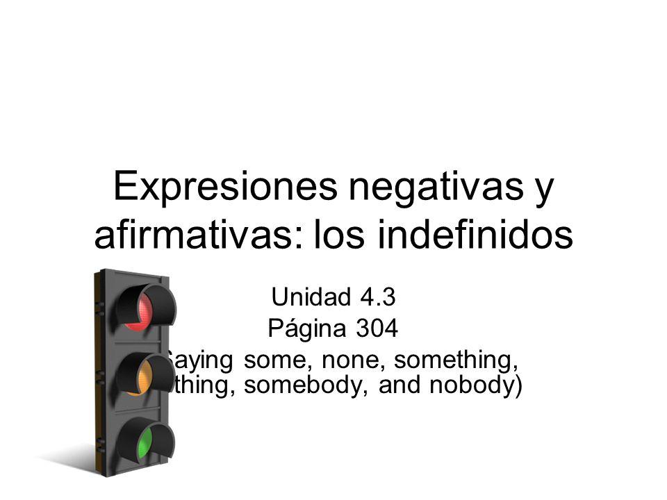 Expresiones negativas y afirmativas: los indefinidos