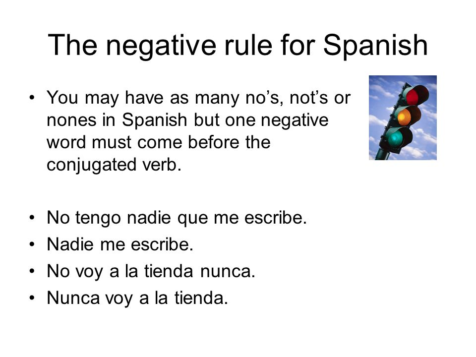 The negative rule for Spanish