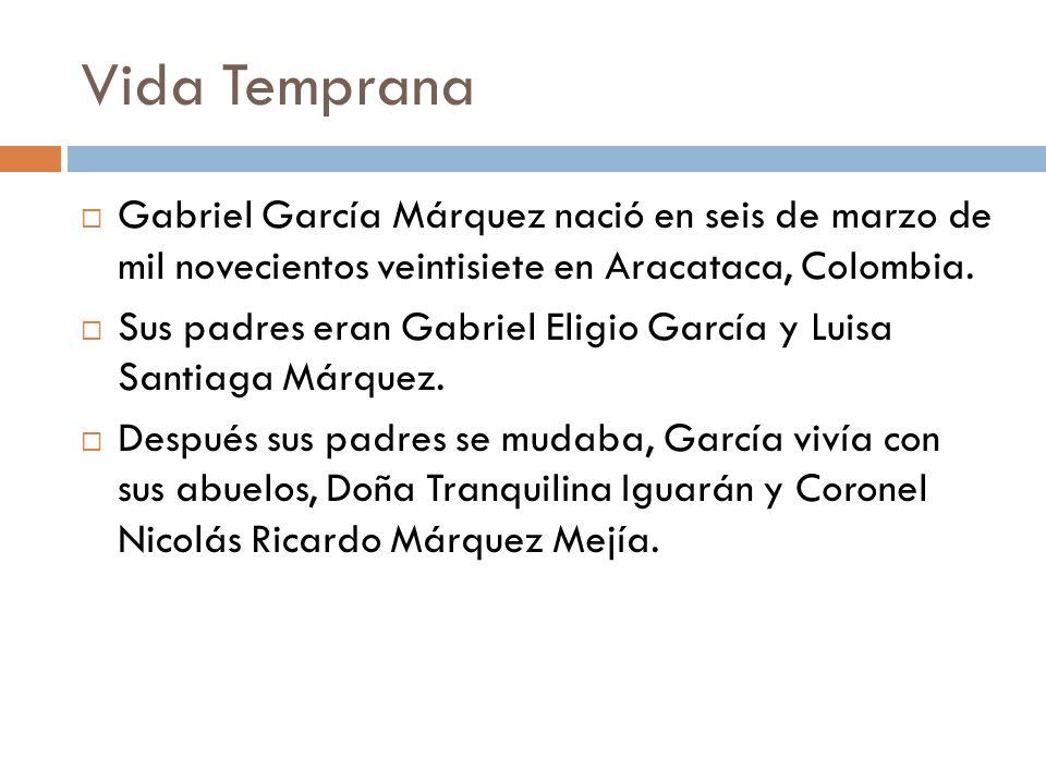 Vida TempranaGabriel García Márquez nació en seis de marzo de mil novecientos veintisiete en Aracataca, Colombia.