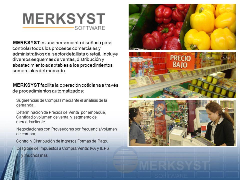 MERKSYST es una herramienta diseñada para controlar todos los procesos comerciales y administrativos del sector detallista o retail. Incluye diversos esquemas de ventas, distribución y abastecimiento adaptables a los procedimientos comerciales del mercado.
