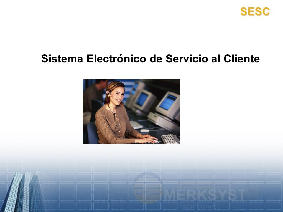 SESC Sistema Electrónico de Servicio al Cliente