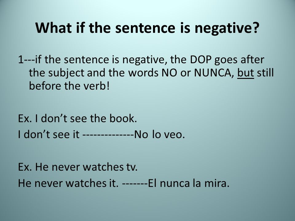 What if the sentence is negative