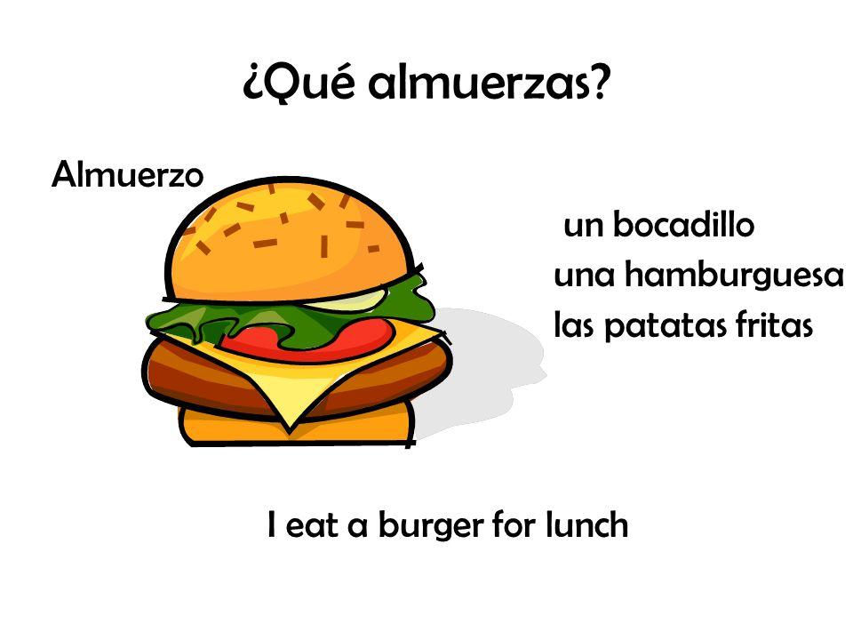 ¿Qué almuerzas Almuerzo un bocadillo una hamburguesa
