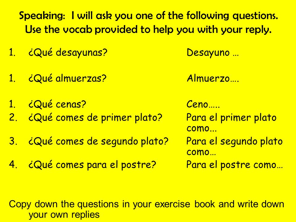 Speaking: I will ask you one of the following questions