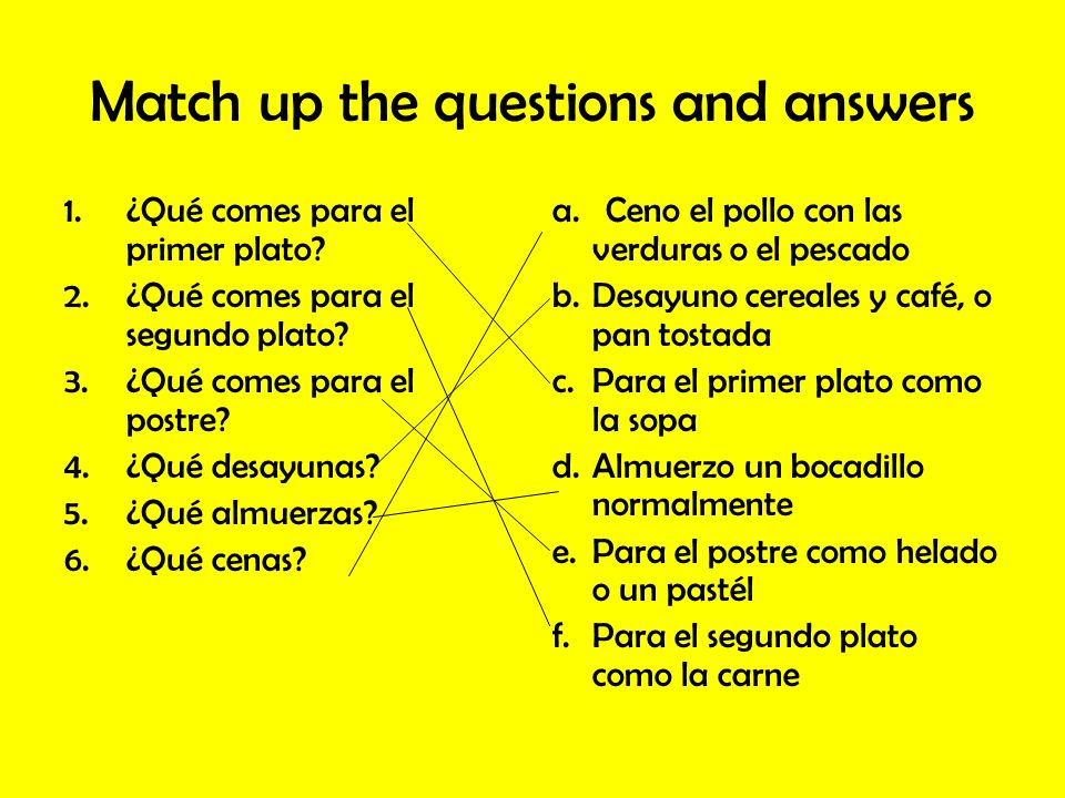 Match up the questions and answers