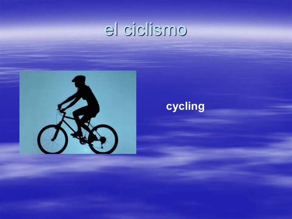 el ciclismo cycling