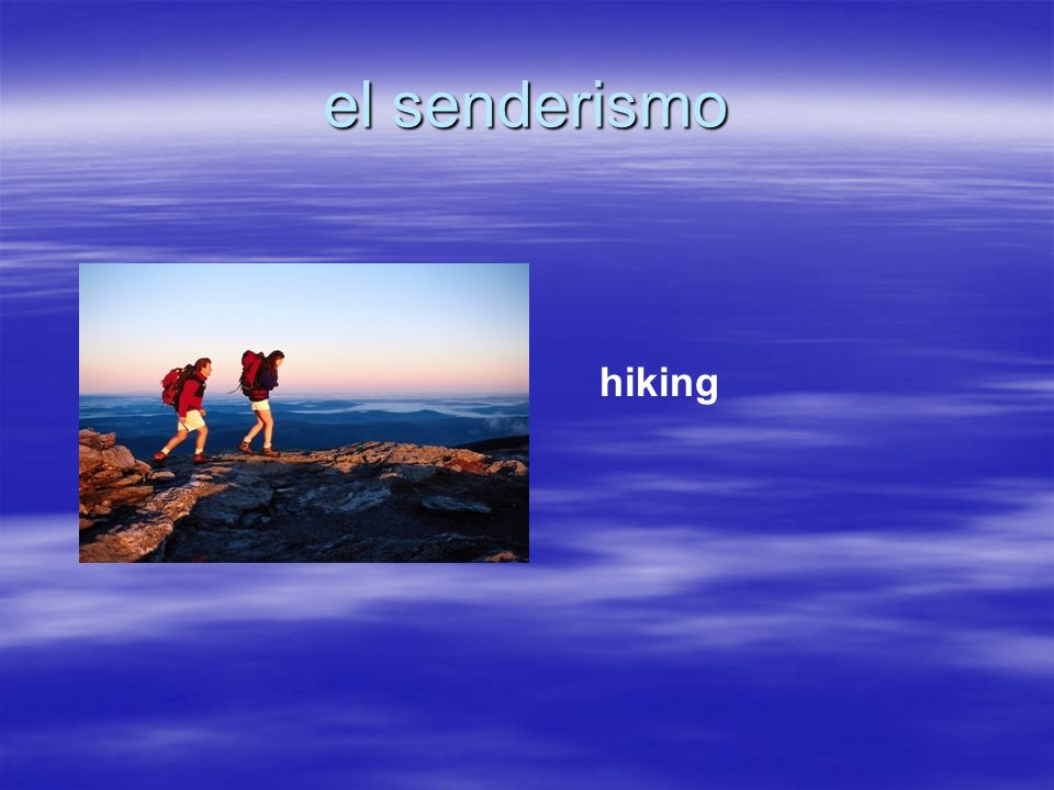el senderismo hiking