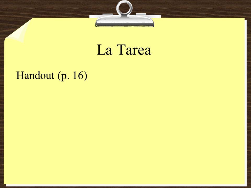 La Tarea Handout (p. 16)