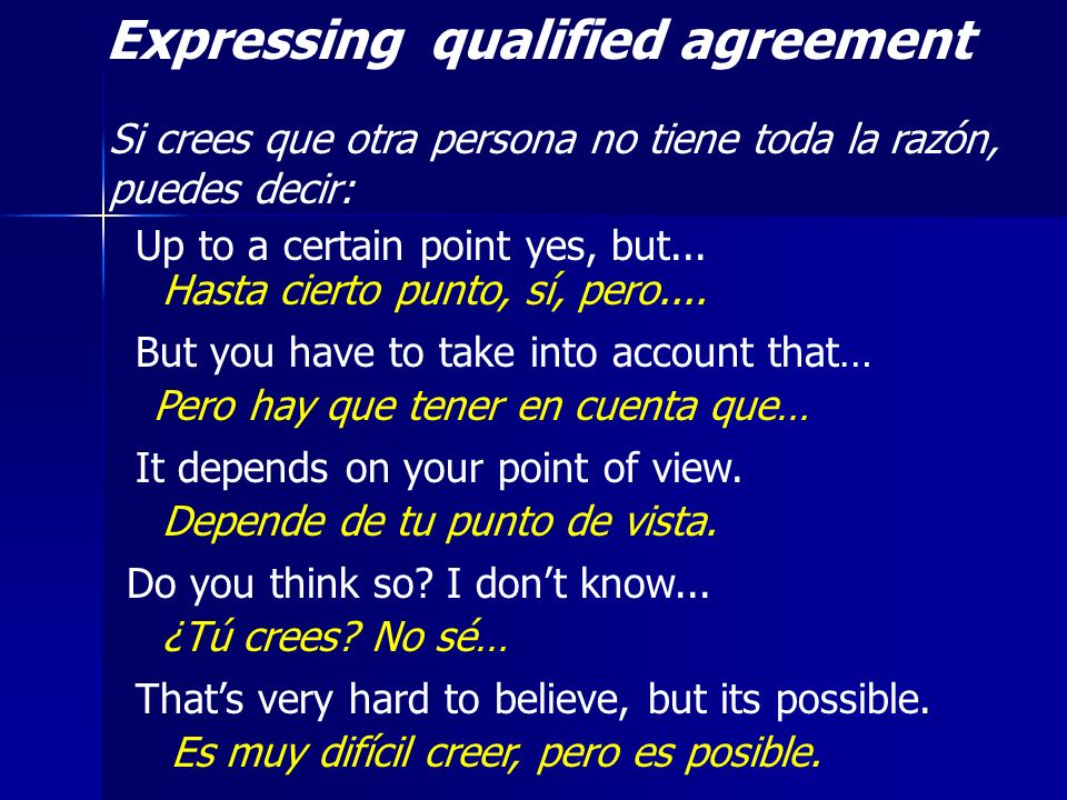 Expressing qualified agreement