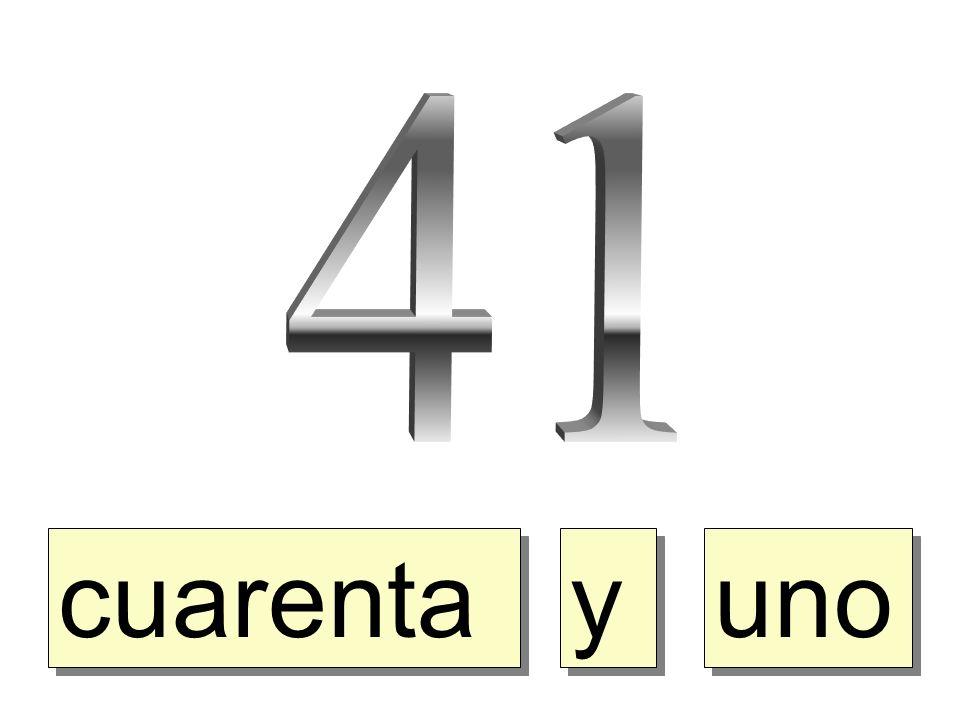 41 cuarenta y uno