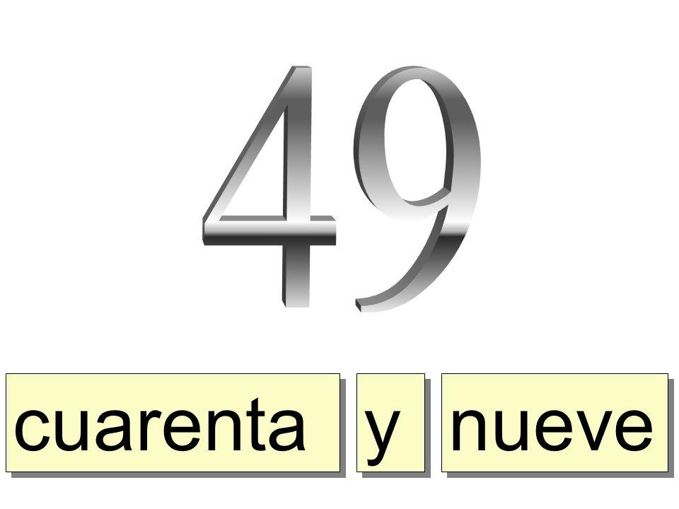 49 cuarenta y nueve