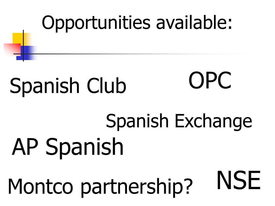 NSE OPC AP Spanish Spanish Club Montco partnership