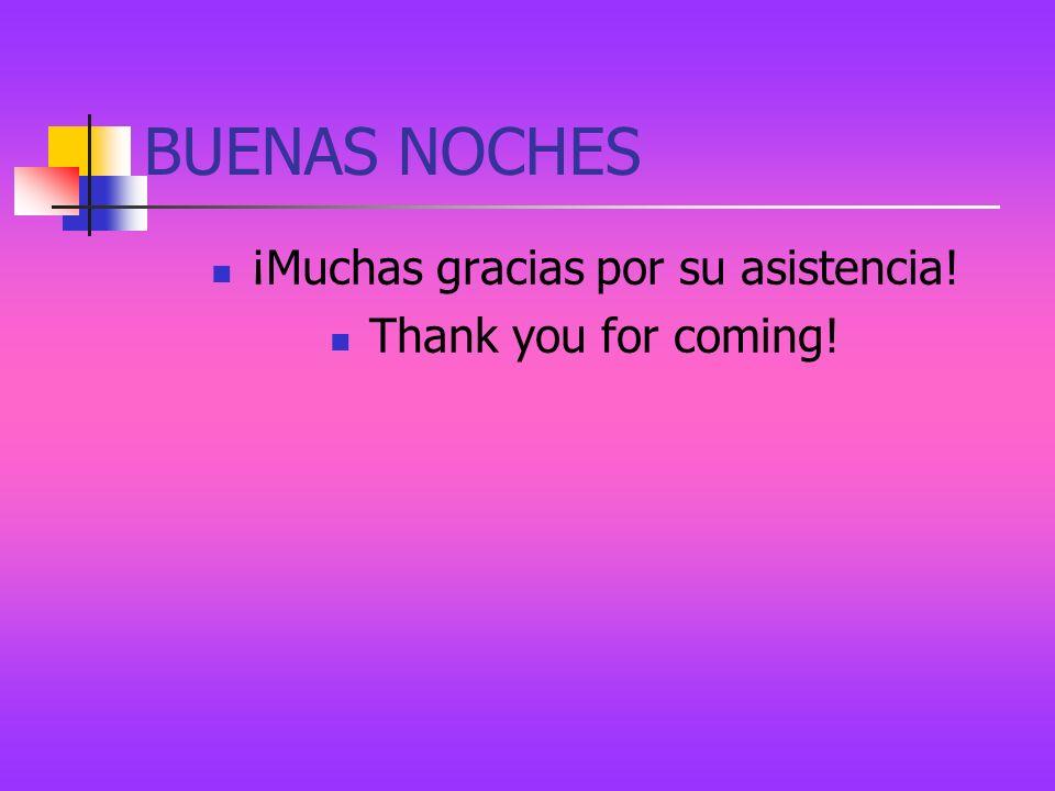 ¡Muchas gracias por su asistencia!