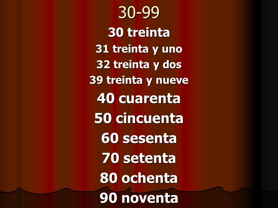 30-99 40 cuarenta 50 cincuenta 60 sesenta 70 setenta 80 ochenta
