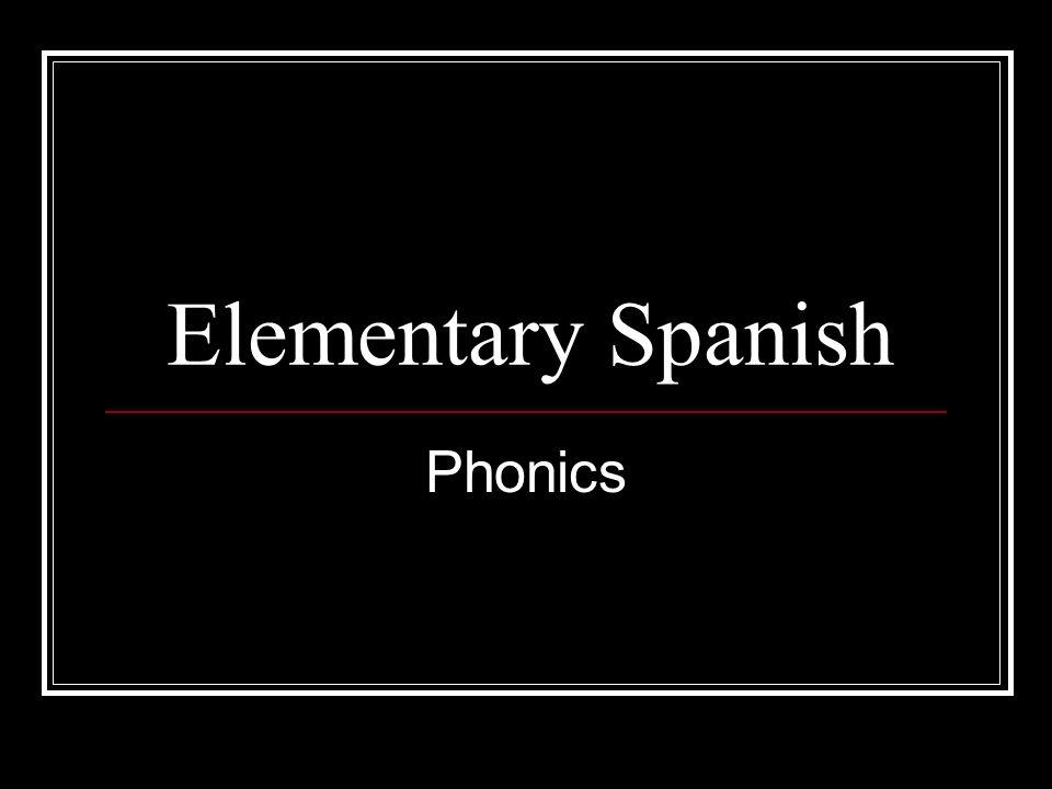Elementary Spanish Phonics