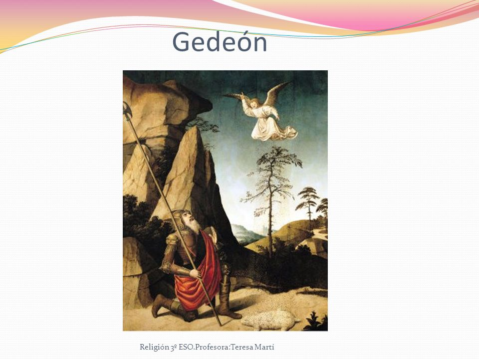 Gedeón Religión 3º ESO.Profesora:Teresa Martí