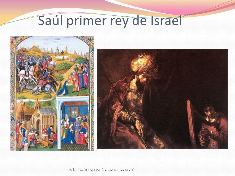 Saúl primer rey de Israel